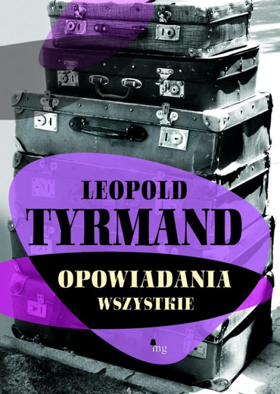 okładka Opowiadania wszystkie. Ebook | EPUB, MOBI | Leopold Tyrmand