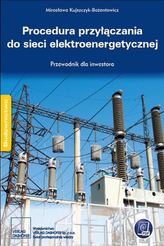 okładka Procedura przyłączania do sieci elektroenergetycznej Przewodnik inwestoraebook | PDF | zespół autorów