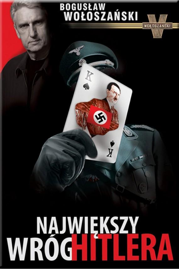 okładka Największy wróg Hitleraebook | EPUB, MOBI | Bogusław Wołoszański