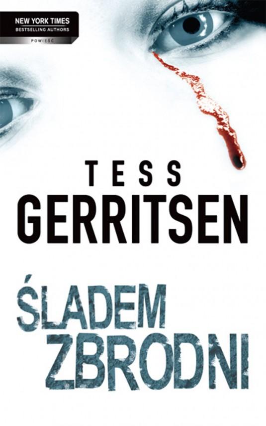 okładka Śladem zbrodniebook | EPUB, MOBI | Tess Gerritsen