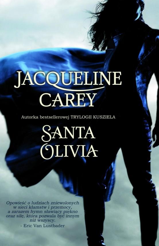 okładka Santa Olivia. Ebook | EPUB, MOBI | Jacqueline Carey