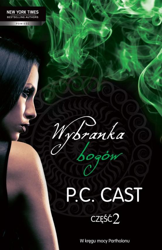 okładka Wybranka bogów. Część 2. Ebook | EPUB, MOBI | P.C. Cast