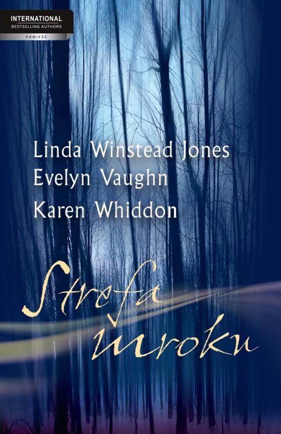 okładka Strefa mrokuebook | EPUB, MOBI | Linda Winstead Jones, Evelyn Vaughn, Karen Whiddon