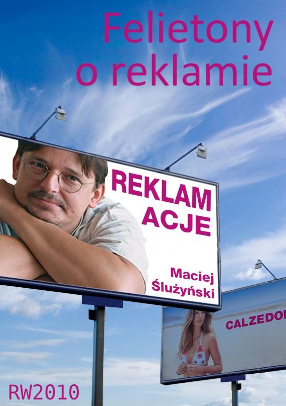 okładka Reklamacje. Felietony o reklamie. Ebook | EPUB, MOBI | Maciej Ślużyński