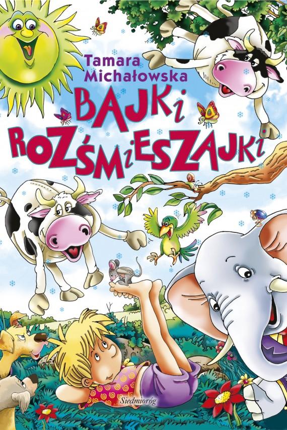okładka Bajki rozśmieszajkiebook | EPUB, MOBI | Tamara Michałowska