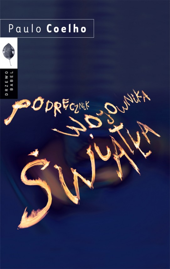 okładka Podręcznik wojownika światłaebook | EPUB, MOBI | Paulo Coelho