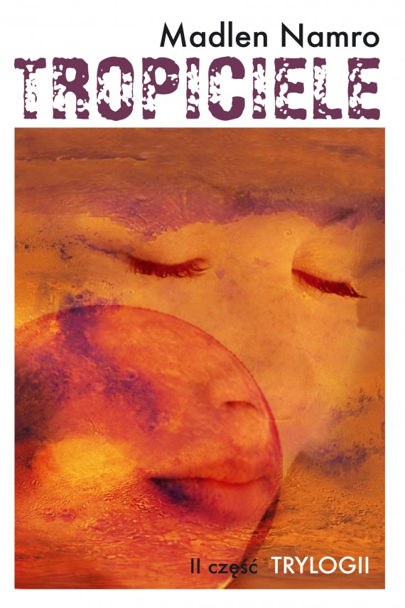 okładka Tropicieleebook | EPUB, MOBI | Madlen Namro