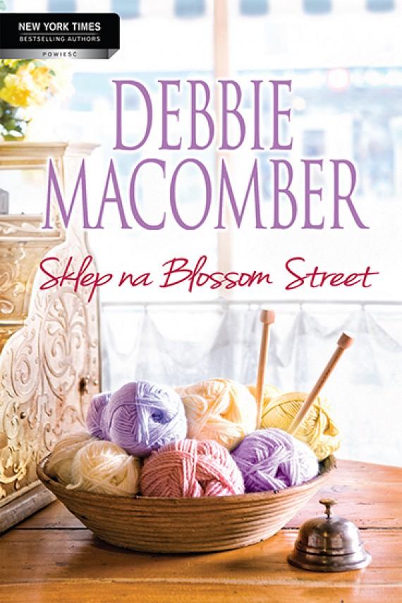 okładka Sklep na Blossom Street. Ebook | EPUB, MOBI | Debbie Macomber