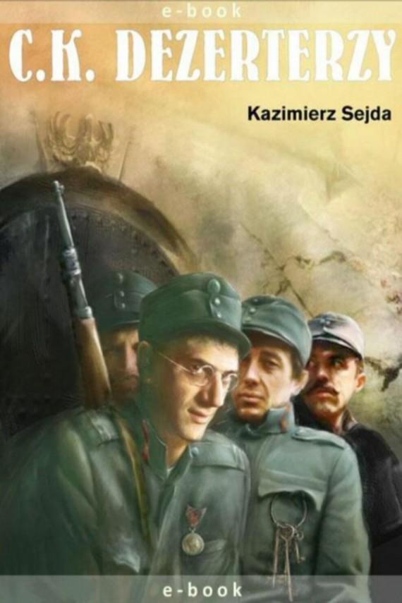 okładka C.K. Dezerterzy. Ebook   EPUB, MOBI   Krzysztof Szmagier