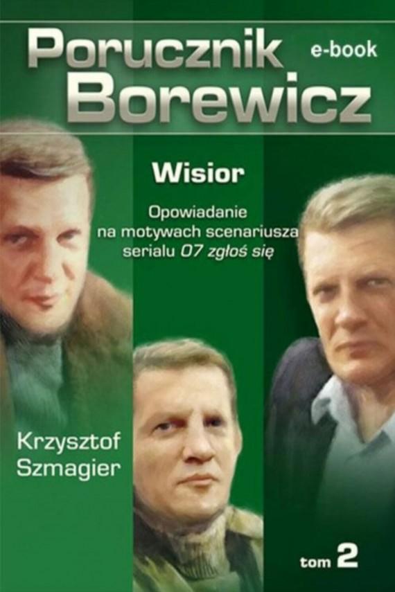okładka Porucznik Borewicz - Wisior (TOM 2). Ebook | EPUB, MOBI | Krzysztof Szmagier