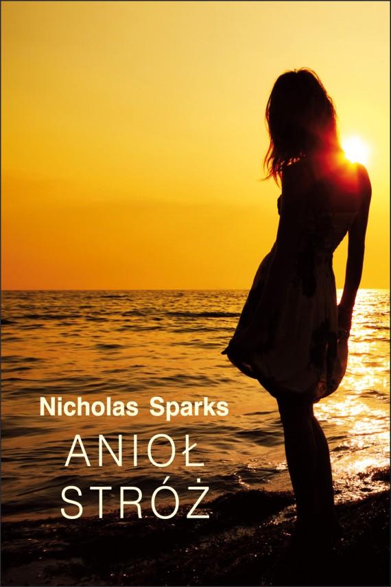okładka Anioł Stróżebook | EPUB, MOBI | Nicholas Sparks