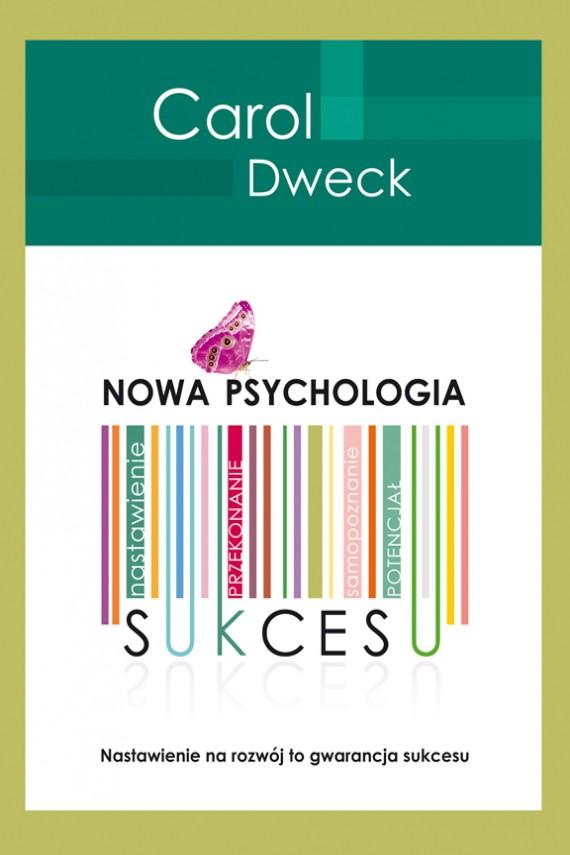 okładka Nowa psychologia sukcesuebook   EPUB, MOBI   Carol S. Dweck