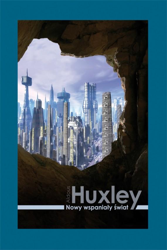 okładka Nowy wspaniały świat. Ebook | EPUB, MOBI | Aldous Huxley
