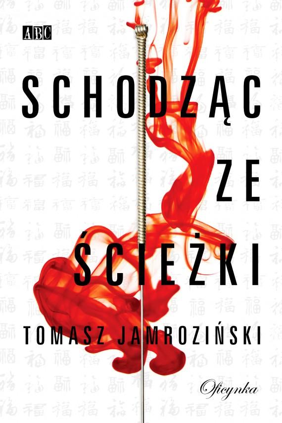 okładka Schodząc ze ścieżki. Ebook | EPUB_DRM | Tomasz Jamroziński