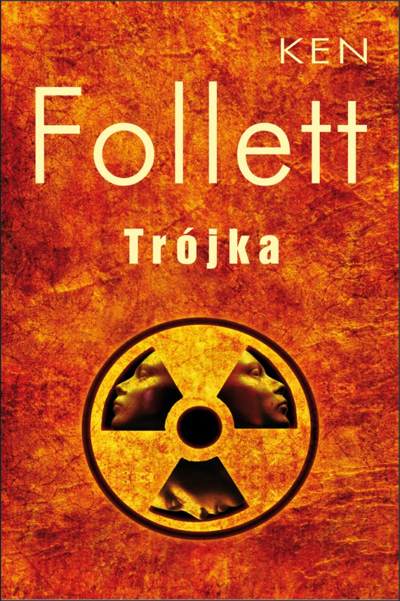 okładka Trójka. Ebook | EPUB, MOBI | Ken Follett