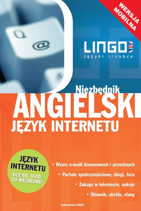 okładka Angielski język internetu. Niezbędnik. Wersja mobilna. Ebook | EPUB, MOBI | autor zbiorowy