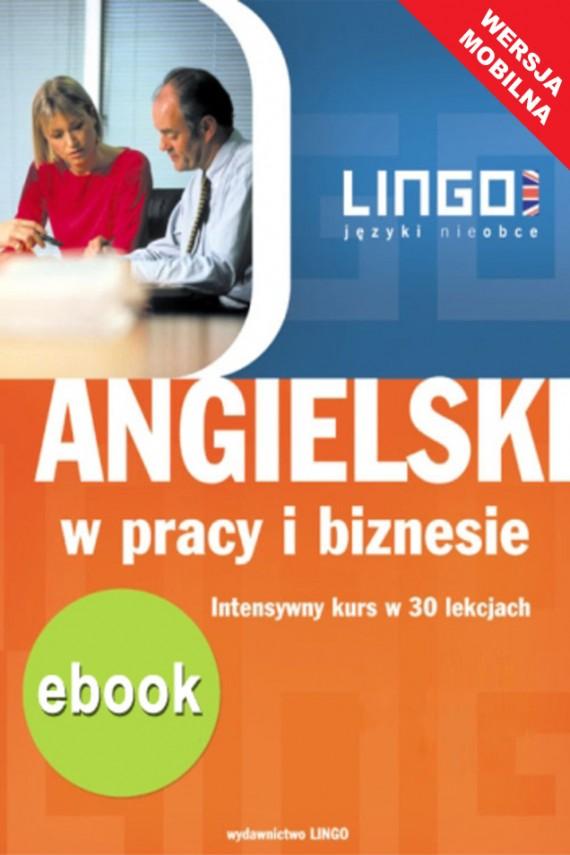 okładka Angielski w pracy i biznesie. Wersja mobilnaebook   EPUB, MOBI   Hubert Karbowy