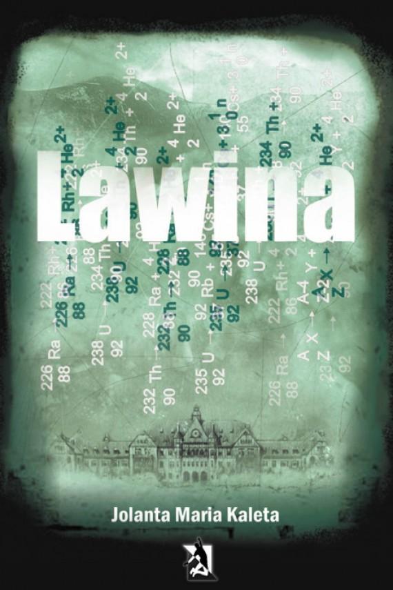 okładka Lawina. Ebook | EPUB, MOBI | Jolanta Maria Kaleta