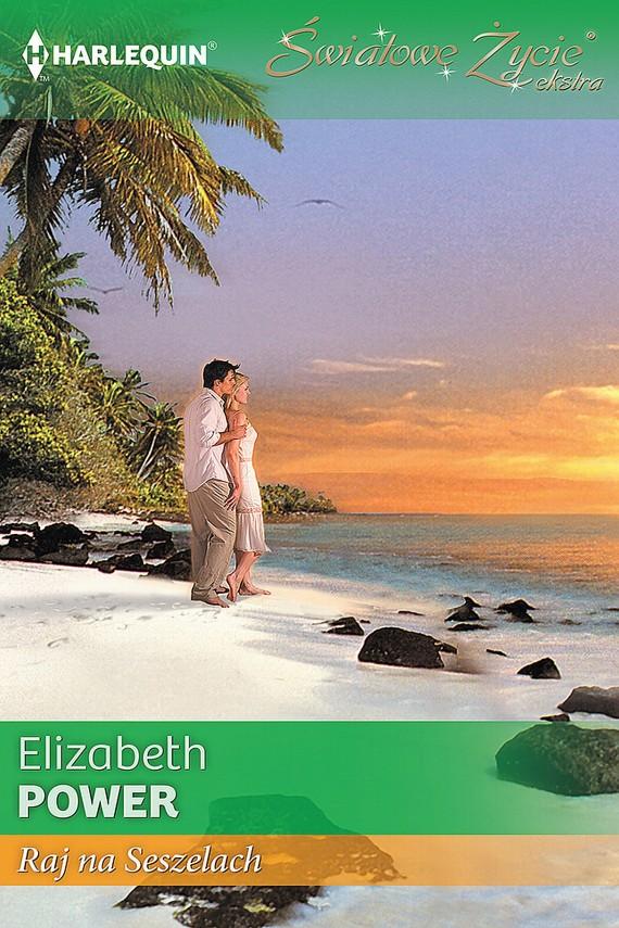 okładka Raj na Seszelachebook | EPUB, MOBI | Elizabeth Power