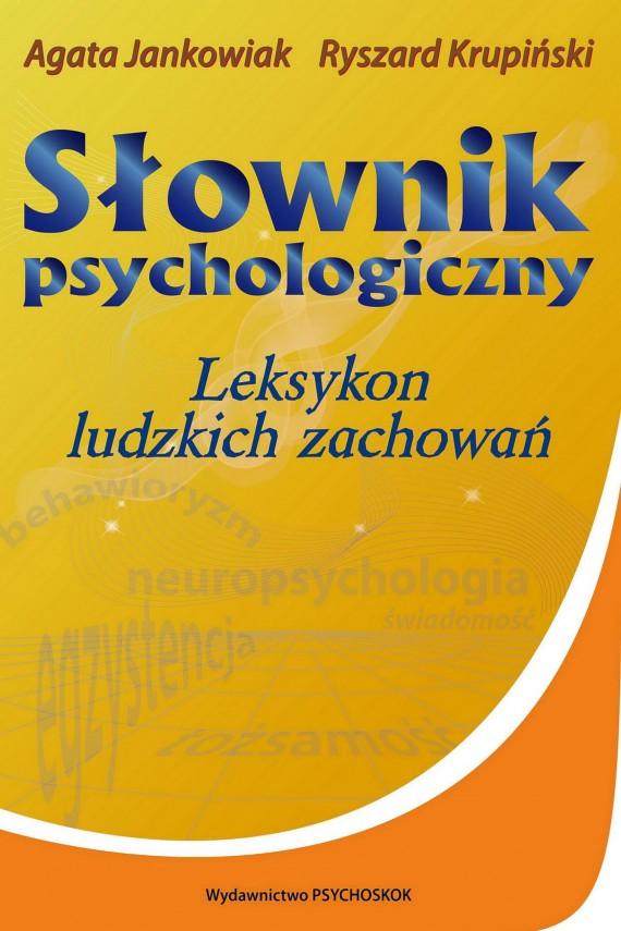 okładka Słownik psychologiczny. Leksykon ludzkich zachowańebook | EPUB, MOBI | Ryszard Krupiński, Agata Jankowiak