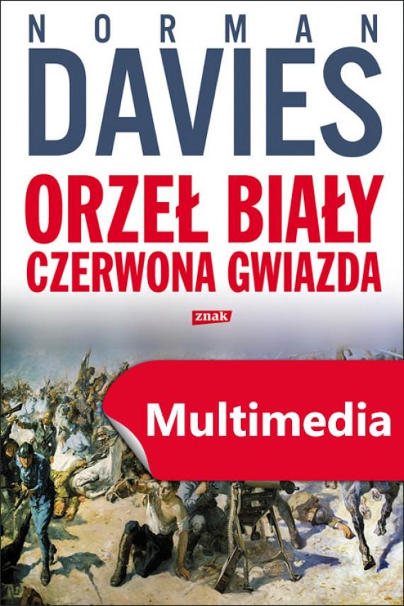 okładka Orzeł biały. Czerwona gwiazda (wersja multimedialna). Ebook | EPUB, MOBI, MULTI | Norman Davies