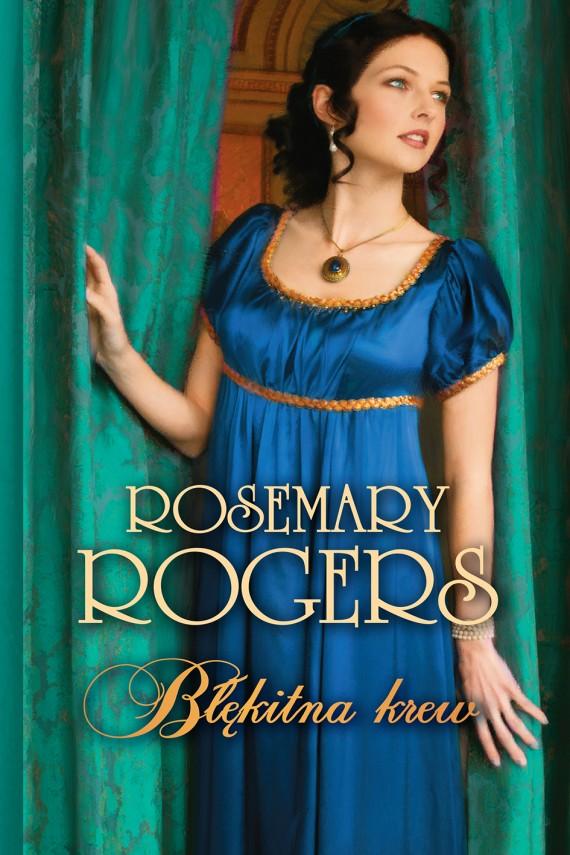 okładka Błękitna krew. Ebook | EPUB, MOBI | Rosemary Rogers