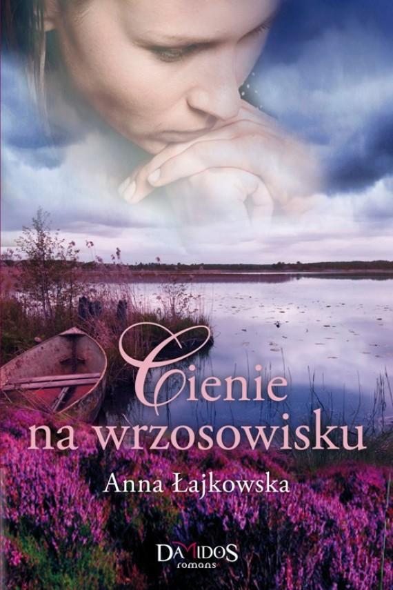 okładka Cienie na wrzosowisku. Ebook | EPUB, MOBI | Anna Łajkowska