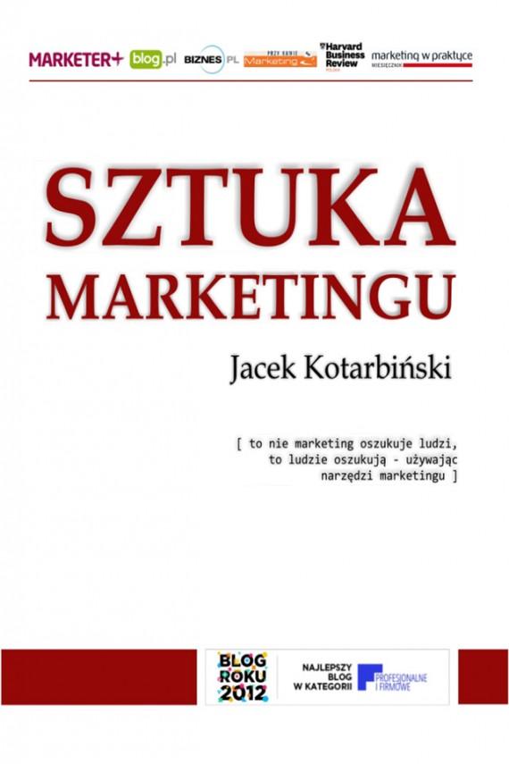okładka Sztuka marketingu. Ebook | EPUB, MOBI | Jacek Kotarbiński