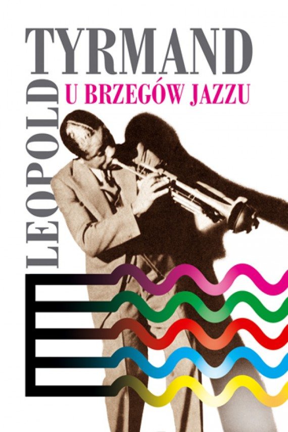okładka U brzegów jazzuebook | EPUB, MOBI | Leopold Tyrmand