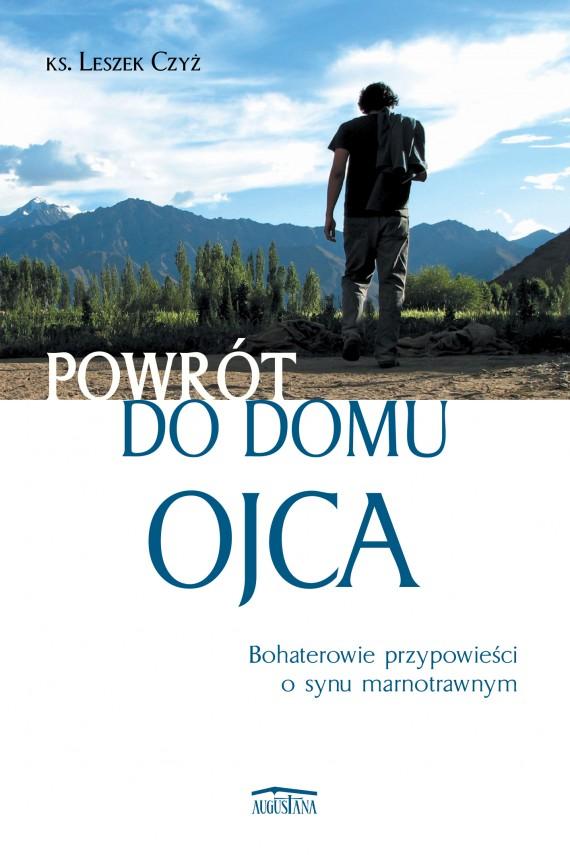 okładka Powrót do domu Ojcaebook | EPUB, MOBI | Leszek Czyż