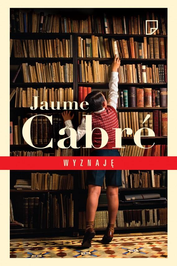 okładka Wyznaję. Ebook | EPUB, MOBI | Jaume  Cabré