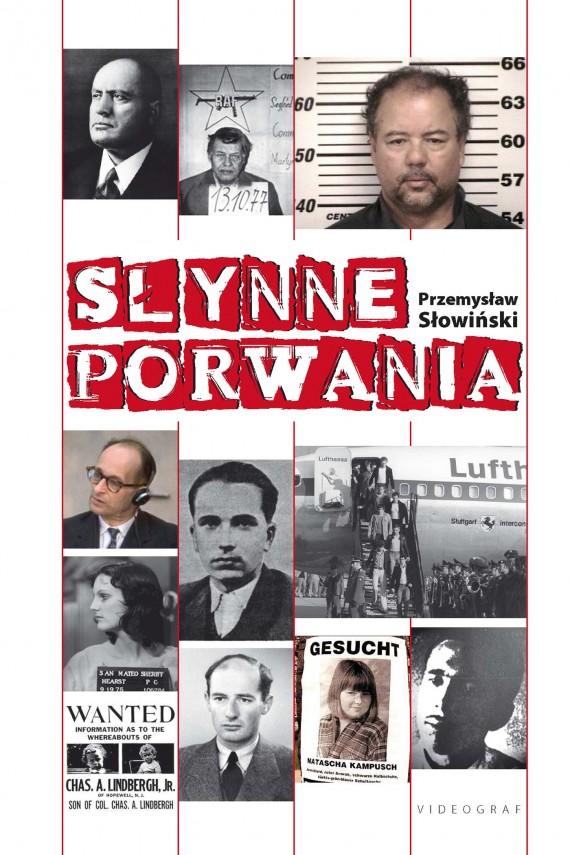 okładka Słynne porwaniaebook | EPUB, MOBI | Przemysław Słowiński
