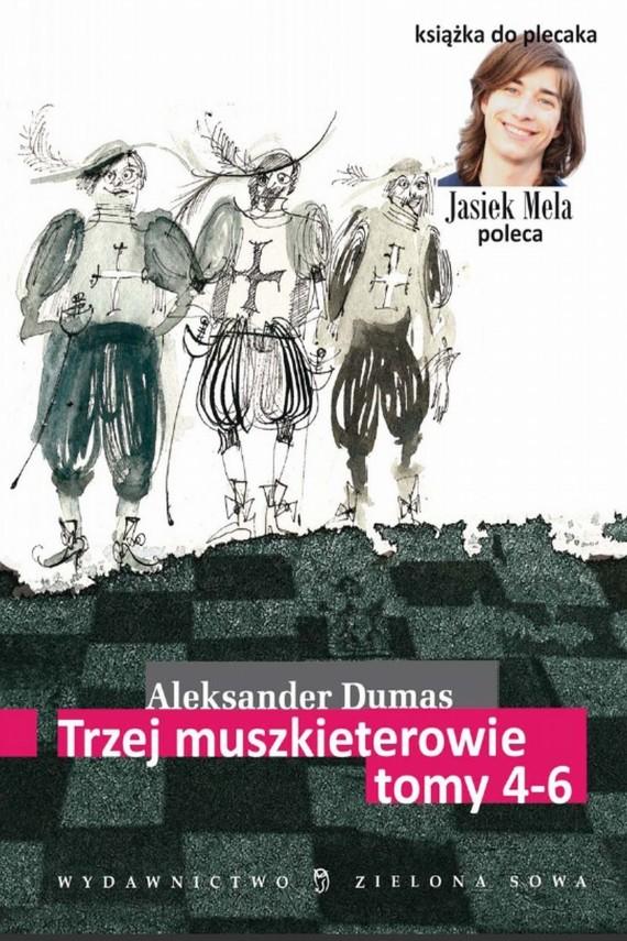 okładka Trzej muszkieterowie. t. IV-VIebook | EPUB, MOBI | Aleksander Dumas (Ojciec)