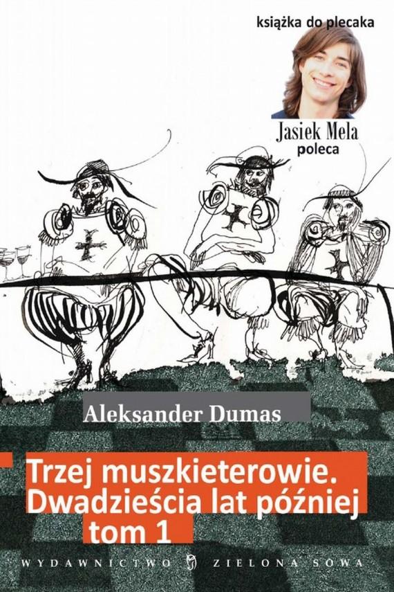 okładka Trzej muszkieterowie. 20 lat później. t. 1ebook   EPUB, MOBI   Aleksander Dumas (Ojciec)