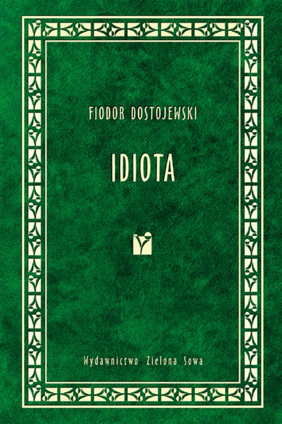 okładka Idiotaebook | EPUB, MOBI | Fiodor Dostojewski
