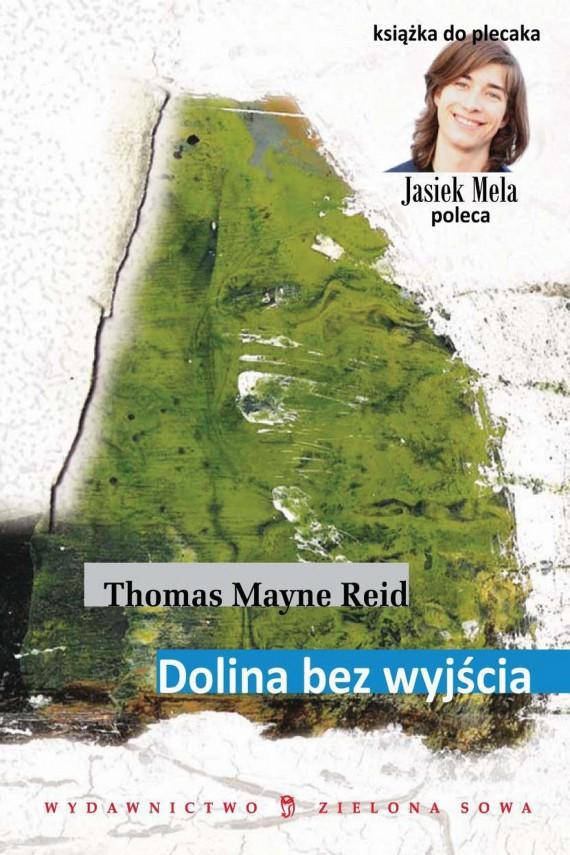 okładka Dolina bez wyjścia. Ebook   EPUB, MOBI   Thomas Mayne Reid
