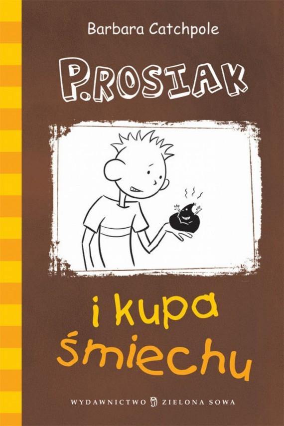 okładka P.Rosiak i kupa śmiechu. Ebook | EPUB, MOBI | Barbara Catchpole