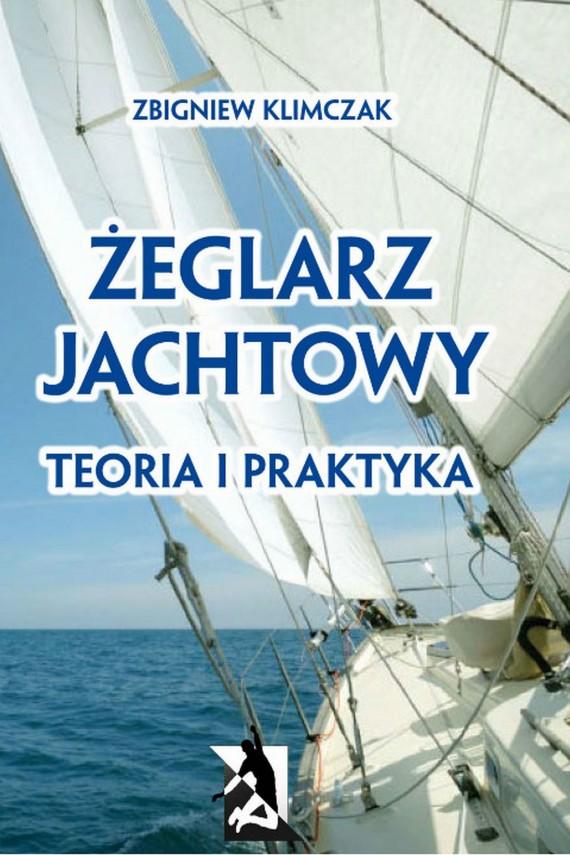 okładka Żeglarz jachtowy - teoria i praktyka. Ebook   PDF   Zbigniew Klimczak