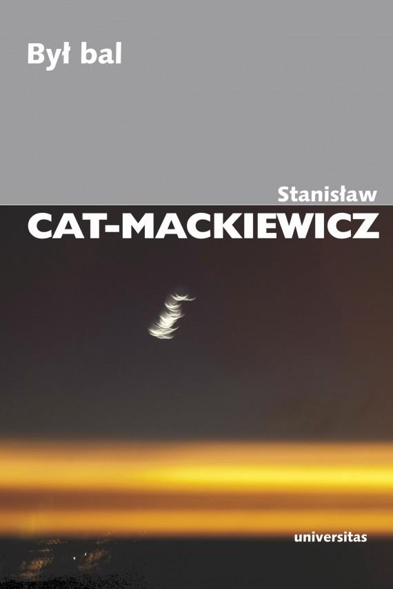 okładka Był balebook   EPUB, MOBI   Stanisław Cat-Mackiewicz