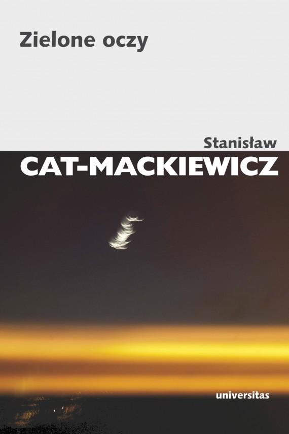 okładka Zielone oczyebook | EPUB, MOBI | Stanisław Cat-Mackiewicz