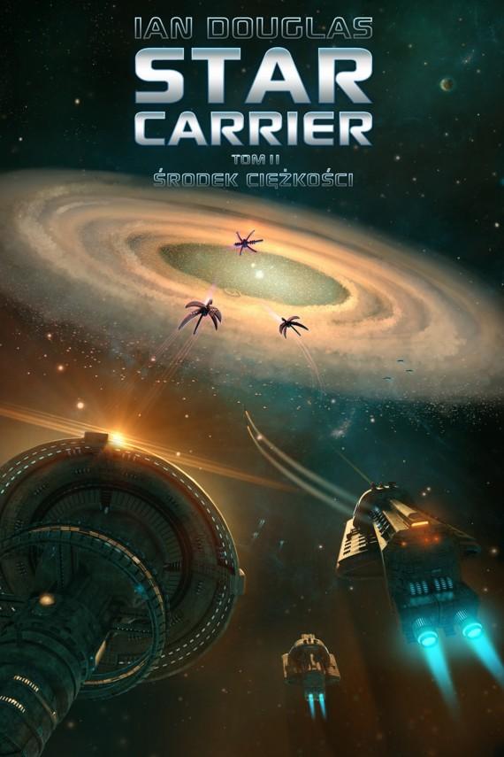 okładka Star Carrier: Środek ciężkości. Ebook | EPUB, MOBI | Ian Douglas