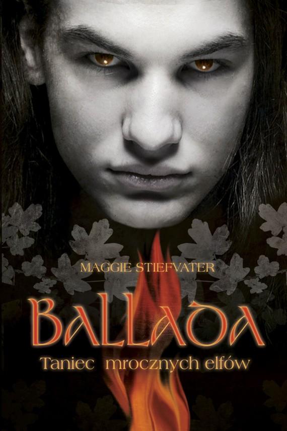 okładka Ballada. Taniec mrocznych elfów. Ebook | EPUB, MOBI | Maggie Stiefvater