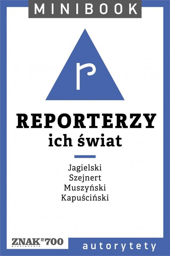 okładka Reporterzy [ich świat]. Minibookebook | EPUB, MOBI | autor zbiorowy