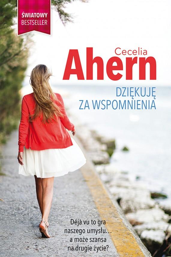 okładka Dziękuję za wspomnienia. Ebook | EPUB, MOBI | Cecelia Ahern