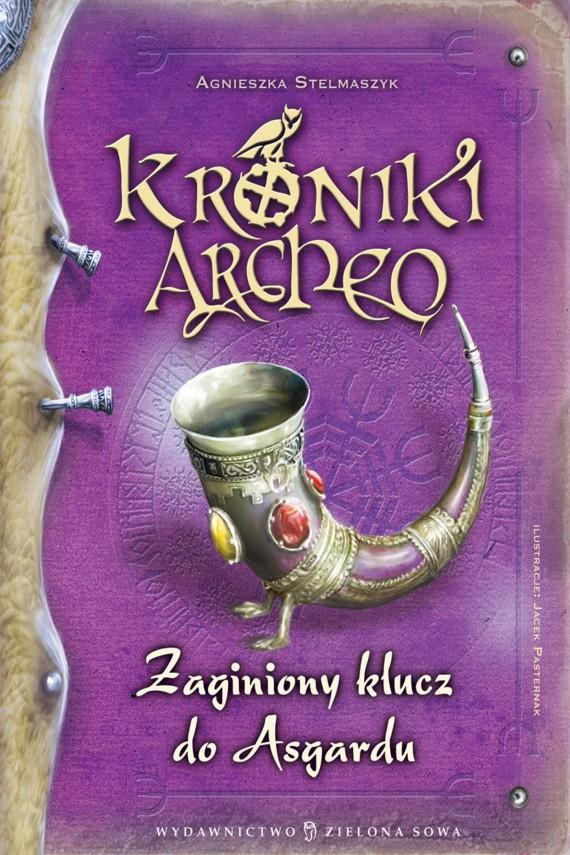 okładka Kroniki Archeo. Zaginiony klucz do Asgarduebook | EPUB, MOBI | Agnieszka Stelmaszyk