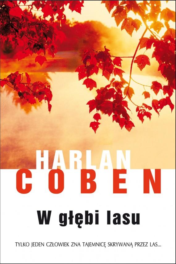 okładka W głębi lasu. Ebook | EPUB, MOBI | Harlan Coben