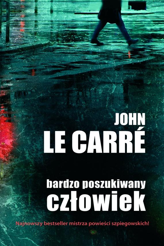 okładka Bardzo poszukiwany człowiek. Ebook   EPUB, MOBI   John  le Carré