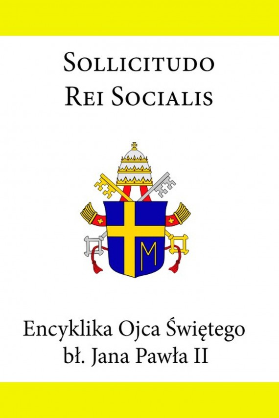 okładka Encyklika Ojca Świętego Jana Pawła II Sollicitudo Rei Socialisebook | EPUB, MOBI | Jan Paweł II