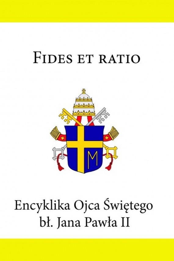 okładka Encyklika Ojca Świętego Jana Pawła II Fides et ratioebook | EPUB, MOBI | Jan Paweł II