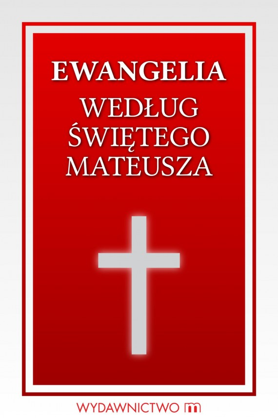 okładka Ewangelia według świętego Mateuszaebook | EPUB, MOBI | autor zbiorowy